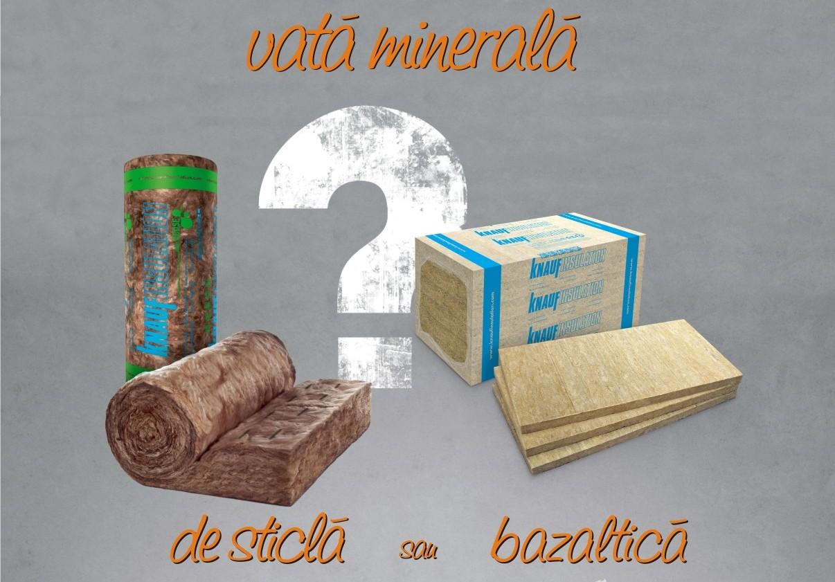 Comparaţie între vata de sticlă şi cea bazaltică şi utilizările cele mai potrivite pentru fiecare